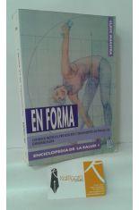 EN FORMA. ENCICLOPEDIA DE LA SALUD 1