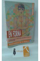 EN FORMA. ENCICLOPEDIA DE LA SALUD 2