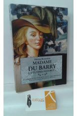 MADAME DU BARRY, LA ÚLTIMA FAVORITA