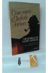 CÓMO CONOCÍ A SHERLOCK HOLMES. MEMORIAS DE MARY WATSON