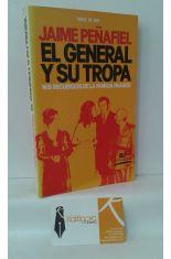 EL GENERAL Y SU TROPA. MIS RECUERDOS DE LA FAMILIA FRANCO