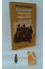 LITERATURA ESPAÑOLA SIGLO XIX, DE MORATÍN A RIVAS