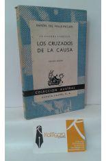 LOS CRUZADOS DE LA CAUSA. LA GUERRA CARLISTA I