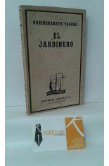 EL JARDINERO. CON UN POEMA DE JUAN RAMÓN JIMÉNEZ