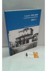 LAREDO 1908-2008. PATRIMONIO DESAPARECIDO 100 AÑOS, 100 EDIFICIOS