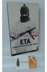 E.T.A. HISTORIA POLÍTICA DE UNA LUCHA ARMADA