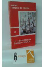 LA EXPANSIÓN DEL IMPERIO ESPAÑOL
