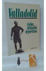 VALLADOLID, VIEJAS HISTORIAS DEPORTIVAS