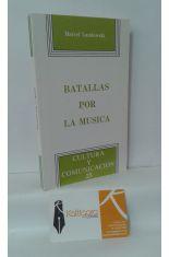 BATALLAS POR LA MÚSICA (RESULTADOS Y EXPERIENCIAS DE UNA POLÍTICA MUSCAL EN FRANCIA)