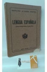 LENGUA ESPAÑOLA. NOCIONES DE GRAMÁTICA HISTÓRICA Y PRECEPTIVA LITERARIA