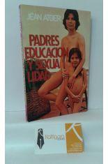 PADRES, EDUCACIÓN Y SEXUALIDAD