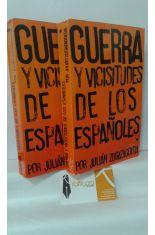GUERRA Y VICISITUDES DE LOS ESPAÑOLES (2 TOMOS)