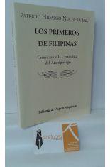 LOS PRIMEROS DE FILIPINAS. CRÓNICAS DE LA CONQUISTA DEL ARCHIPIÉLAGO DE SAN LÁZARO