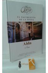 EL NACIMIENTO DE LA ÓPERA + AIDA DE G.VERDI (LIBRO + CD + DVD)