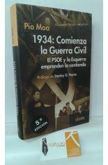 1934: COMIENZA LA GUERRA CIVIL. EL PSOE Y ESQUERRA EMPRENDEN LA CONTIENDA