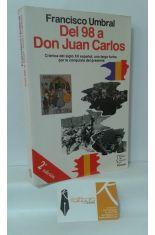 DEL 98 A DON JUAN CARLOS. CRÓNICA DEL SIGLO XX ESPAÑOL