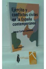 EJÉRCITO Y CONFLICTOS CIVILES EN LA ESPAÑA CONTEMPORÁNEA