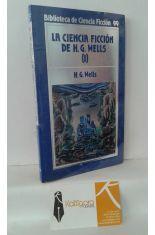 LA CIENCIA FICCIÓN DE H.G. WELLS (TOMO 1)