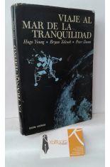 VIAJE AL MAR DE LA TRANQUILIDAD, HISTORIA DEL SALTO DEL HOMBRE A LA LUNA