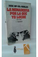 LA MONARQUÍA POR LA QUE YO LUCHÉ (1941-1954)