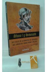 ALFONSO I Y HERMESINDA. XIII SIGLOS DE LA DINASTÍA DE CANTABRIA QUE SURGIÓ DEL DUQUE PEDRO Y PELAYO