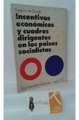 INCENTIVOS ECONÓMICOS Y CUADROS DIRIGENTES EN LOS PAÍSES SOCIALISTAS