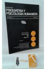 REVISTA DE PSIQUIATRÍA Y PSICOLOGÍA HUMANISTA. NÚMERO 18 PSICOLOGÍA DEL DEPORTE