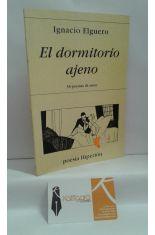 EL DORMITORIO AJENO. 38 POEMAS DE AMOR