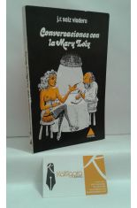 CONVERSACIONES CON LA MARY LOLY