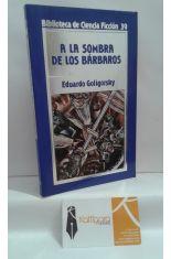 A LA SOMBRA DE LOS BÁRBAROS