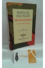 TIRANO BANDERAS. NOVELA DE TIERRA CALIENTE