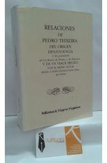 RELACIONES DE PEDRO TEIXEIRA DEL ORIGEN, DESCENDENCIA Y SVCCESSION DE LOS REYES DE PERSIA, Y DE HARMUZ...
