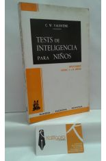 TESTS DE INTELIGENCIA PARA NIÑOS, APLICABLES DESDE 1 AÑO Y SEIS MESES HASTA 15 AÑOS