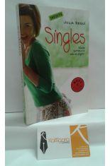 SINGLES. SÁCALE PARTIDO A LA VIDA EN SINGULAR
