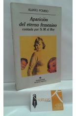 APARICIÓN DEL ETERNO FEMENINO CONTADA POR S. M. EL REY
