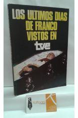 LOS ÚLTIMOS DÍAS DE FRANCO VISTOS EN TVE