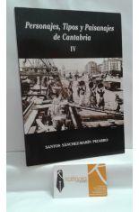 PERSONAJES, TIPOS Y PAISANAJES DE CANTABRIA IV