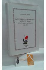LA UNIVERSIDAD INTERNACIONAL MENÉNDEZ PELAYO. CRÓNICA DE DOS RECTORADOS (1969-1979)
