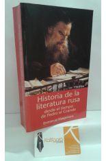 HISTORIA DE LA LITERATURA RUSA. DESDE EL TIEMPO DE PEDRO EL GRANDE