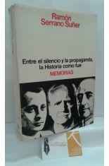 ENTRE EL SILENCIO Y LA PROPAGANDA, LA HISTORIA COMO FUE. MEMORIAS