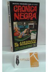 CRÓNICA NEGRA 3. EL ASESINATO DE ROSEMARIE Y OTROS SUCESOS QUE HAN CONMOVIDO AL MUNDO