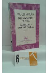 TRES SOMBREROS DE COPA - MARIBEL Y LA EXTRAÑA FAMILIA