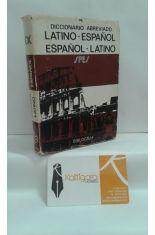 DICCIONARIO ABREVIADO LATINO-ESPAÑOL/ ESPAÑOL-LATINO