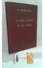 EL PARTO A TRAVÉS DE LOS TIEMPOS (CONTRIBUCIÓN AL ESTUDIO ICONOGRÁFICO DE LA PARTURICIÓN)