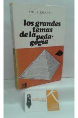 LOS GRANDES TEMAS DE LA PEDAGOGÍA. TEXTOS FUNDAMENTALES