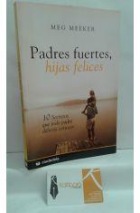 PADRES FUERTES, HIJAS FELICES