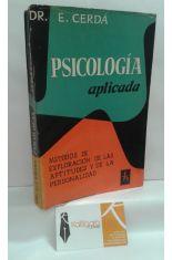 PSICOLOGÍA APLICADA. MÉTODOS DE EXPLORACIÓN DE LAS APTITUDES Y DE LA PERSONALIDAD