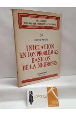 INICIACIÓN EN LOS PROBLEMAS BÁSICOS DE LA NEUROSIS