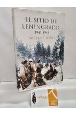 EL SITIO DE LENINGRADO 1941-1944