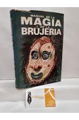 MANUAL DE LA MAGIA Y LA BRUJERÍA